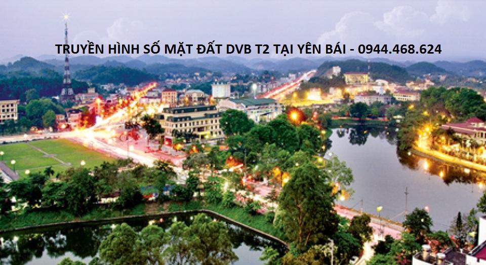 Truyền hình số mặt đất DVB T2 tại Yên Bái
