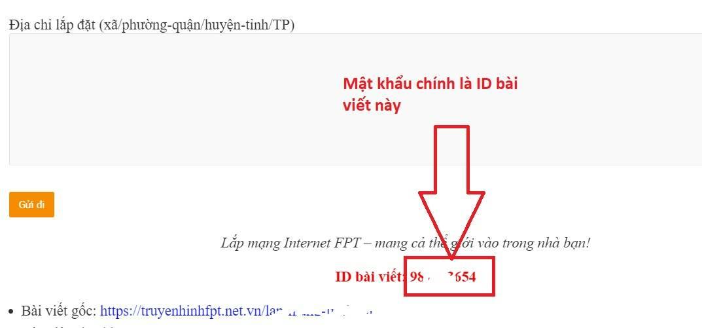 ID bài viết chính là pass đăng nhập trang xem tài khoản vip FPT được cộng đồng mạng share